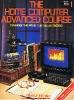 The Home Computer Advanced Course 01