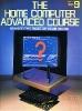 The Home Computer Advanced Course 09
